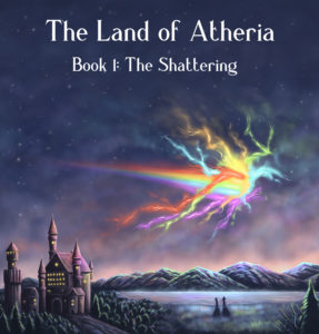 The Land of Atheria - Book 1: The Shattering